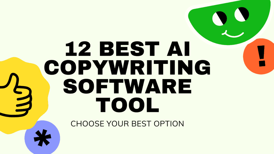 12 Best AI Copywriting Software On The Market Right Now