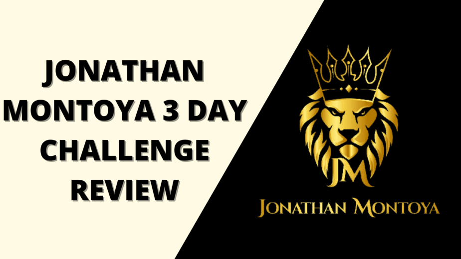 Jonathan Montoya 3 Day Challenge Review – The Freedom Breakthrough Course
